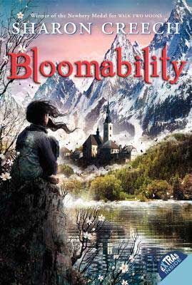 Bloomability by Sharon Creech book cover with young girl sitting on a hill looking at town and Swiss Alps