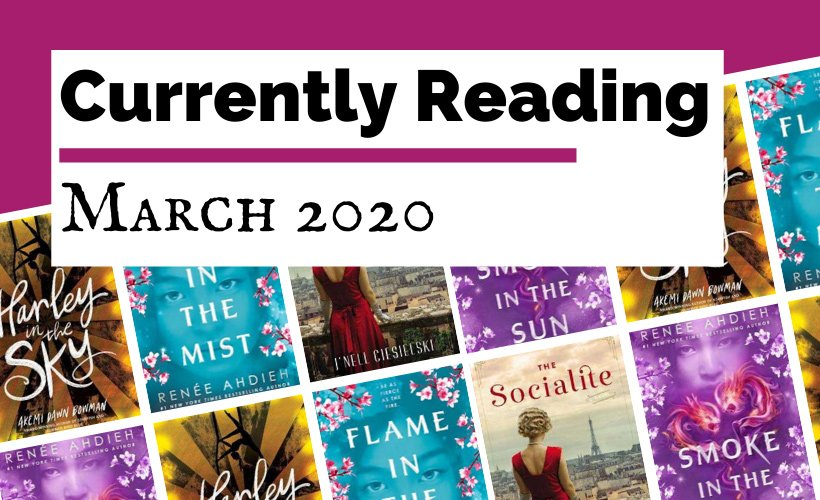 Currently Reading March 2020 blog post cover with book covers