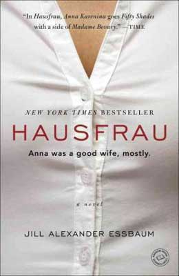 Hausfrau by Jill Alexander Essbaum book cover with white button up shirt