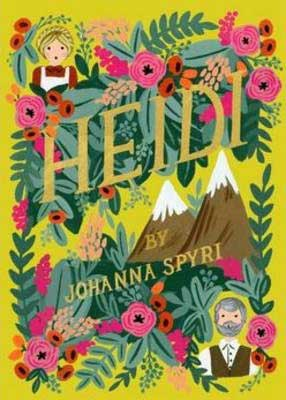 Heidi by Johanna Spyri book cover with mountains, blonde haired girl, and pink flowers