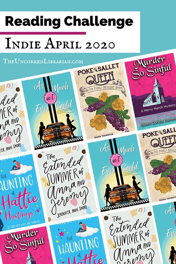 Indie April 2020 Book Discussion Pinterest Pin with book covers for As Much As I Ever Could, Poke Sallet Queen, and The Extended Summer of Anna and Jeremy