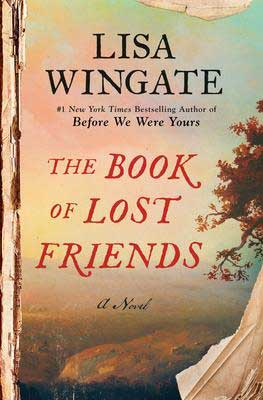 The Book Of Lost Friends Lisa Wingate book cover with fall tree and pastel sky over a green field