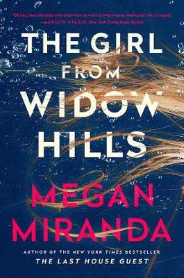 The Girl From Widow Hills Megan Miranda