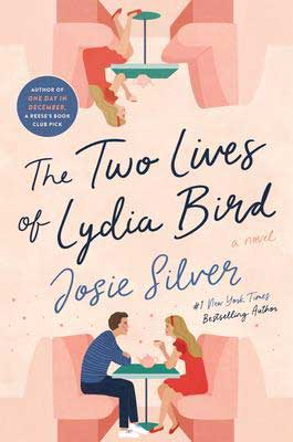The Two Lives of Lydia Bird Jose Silver book cover with woman sitting across from a man in a booth and upside down woman sitting in an empty booth