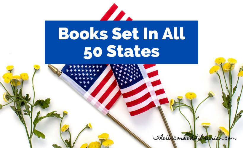 50 States Books Best Books In Every State Reading List blog post cover with two American flags surrounded by yellow flowers