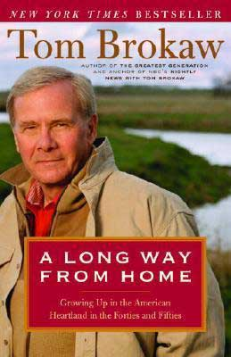 50 States Books Set in South Dakota, A Long Way From Home by Tom Brokaw, book cover with picture of Tom Brokaw as an older man wearing a beige jacket