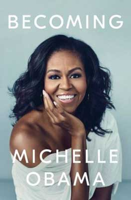 Becoming by Michelle Obama book cover with portrait of Michelle Obama