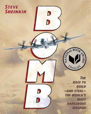 Books Set In Mexico, Bomb by Steven Sheinkin, book cover with war airplane flying in the sky