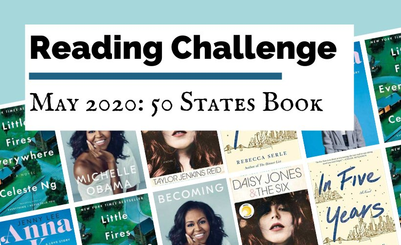 May 2020 Book Discussion Reading Challenge blog post cover with book covers for In Five Years, Becoming, Daisy Jones & The Six, Little Fires Everyone, and Anna K