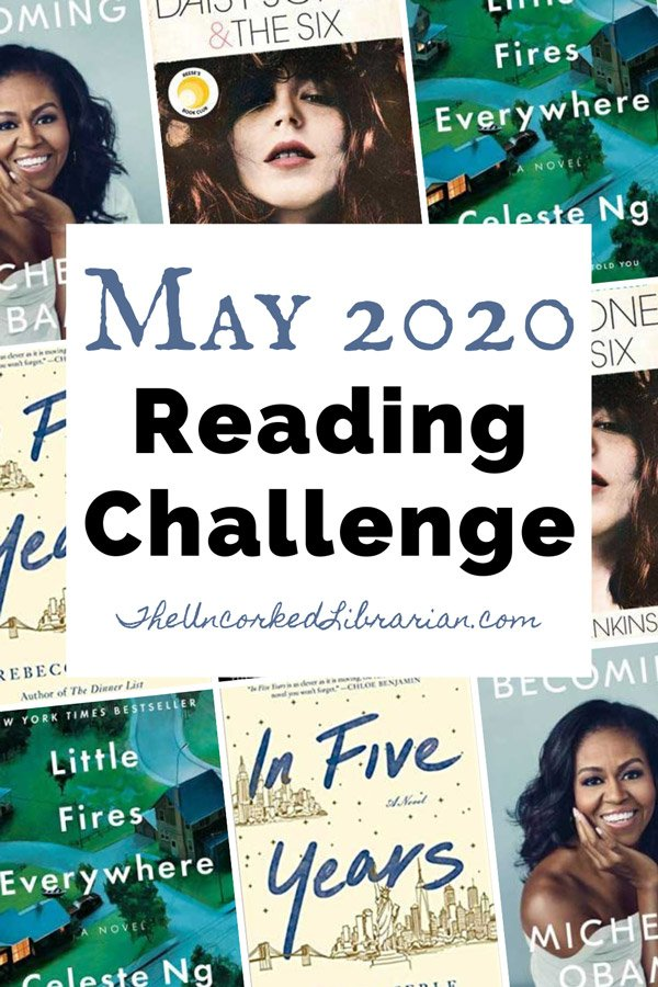 May 2020 Book Discussion Pinterest pin with book covers for In Five Years, Becoming, Daisy Jones & The Six, Little Fires Everyone, and Anna K