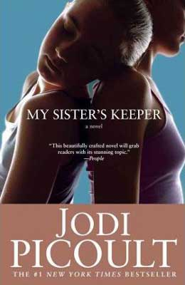 Books Set In Rhode Island, My Sister's Keeper by Jodi Picoult, book cover with two young girls one standing straight and the other leaning on her sister