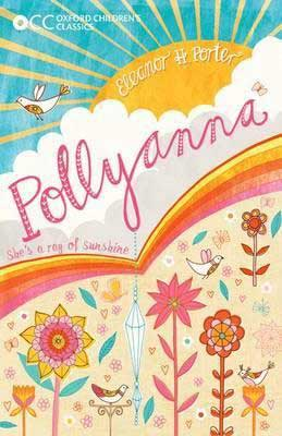 Books Set in Vermont, Pollyanna by Eleanor H Porter, book cover with rainbow, sun, flowers, and birds