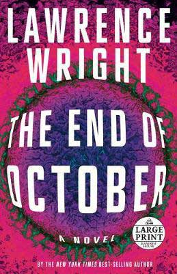 New May 2020 book, The End Of October by Lawrence Wright, book cover with pink, purple, and green bacteria