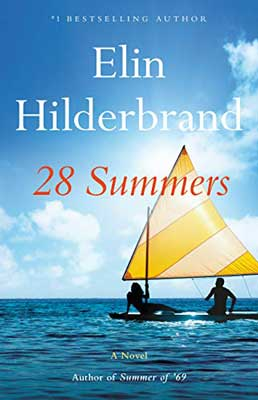28 Summers by Elin Hilderbrand book cover with two people on a yellow and white striped sailboat