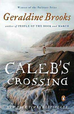Caleb's Crossing by Geraldine Brooks book cover with Native American walking down the beach with cliffs