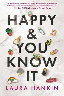 Happy And You Know It by Laura Hankin book cover with pins of icons including rainbow, avocado, spilled ice cream, baby bottle, and music note