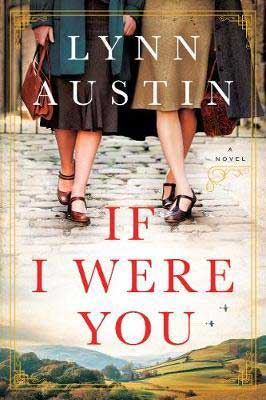 Upcoming June 2020 Book Releases, If I Were You by Lynn Austin book cover with two women walking in brown skirts down a stone road
