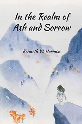 In The Realm Of Ash And Sorrow by Kenneth W. Harmon book cover with purple mountains and young Japanese woman standing on a ledge looking out
