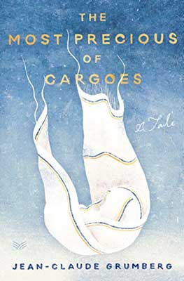 The Most Precious of Cargoes by Jean-Claude Grumberg  book cover with picture of a floating blanket with a lump in the middle