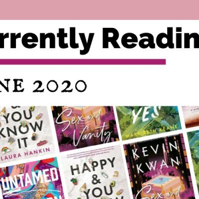 Currently Reading June 2020