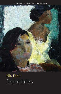 Departures by Nh. Dini book cover with watercolor like sketch of woman in yellow dress sitting next to a woman looking out