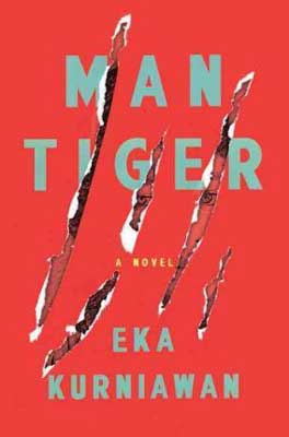 Man Tiger by Eka Kurniawan red book cover with claw-like slashes