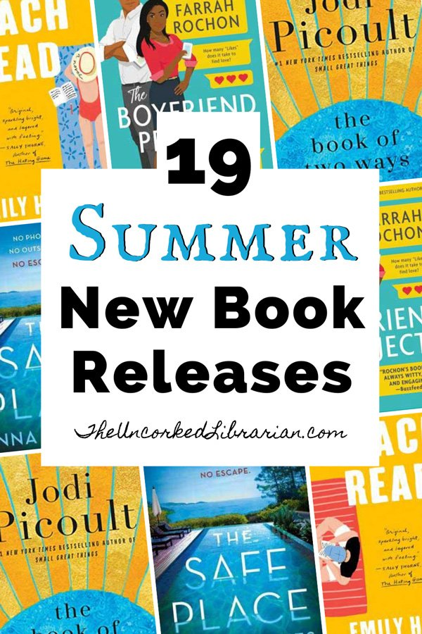 New Upcoming Summer 2020 Book Releases pinterest pin with book covers for The Book of Two Ways, The Boyfriend Project, Beach Read, and The Safe Place