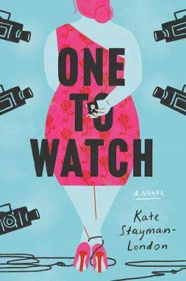 One To Watch by Kate Stayman-London book cover with woman in a pink dress and heels hiding an engagement ring behind her back